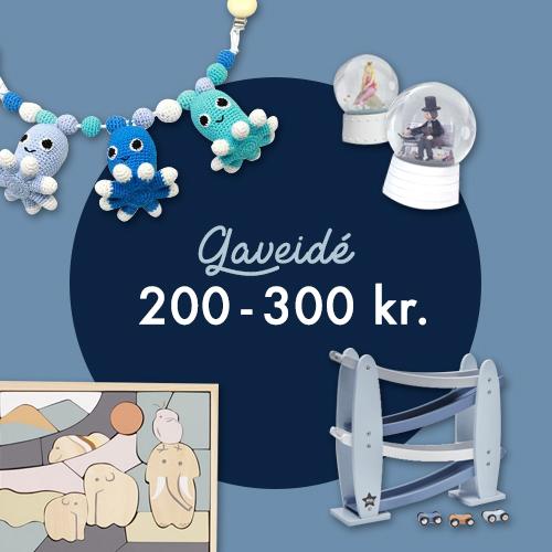 Gaveidé 200 - 300kr